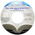 Stay With What Is WRITTEN